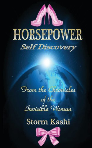 9780615675602: Horsepower - Self Discovery: Chronicles of the Invisible Woman (Volume 1)
