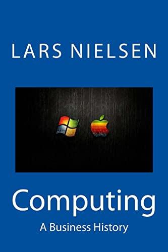 9780615675770: Computing: A Business History