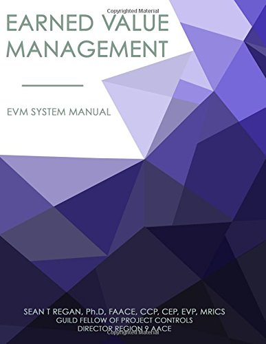 9780615676210: Earned Value Management System Manual: EVMS Systems Manual (Volume 1)