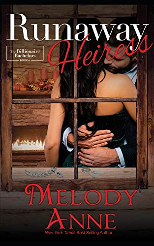 9780615676869: Runaway Heiress: Billionaire Bachelors: Volume 6