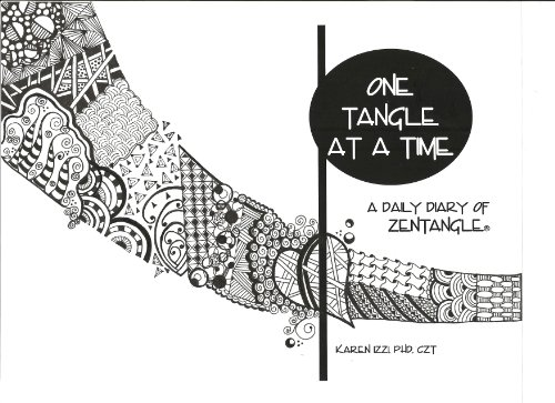9780615677156: ONE TANGLE AT A TIME: A Daily Diary of Zentangle
