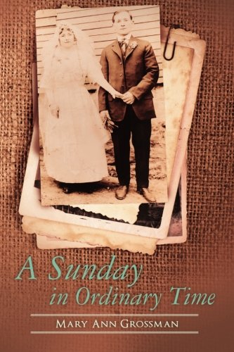 9780615677361: A Sunday in Ordinary Time