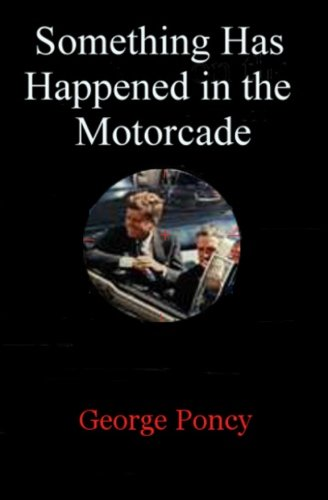9780615677538: Something Has Happened in the Motorcade