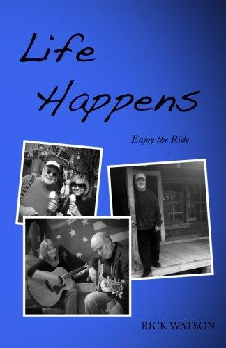 Life Happens: More Stuff From the Sloss Holler Scholar (Volume 2): Watson, Rick
