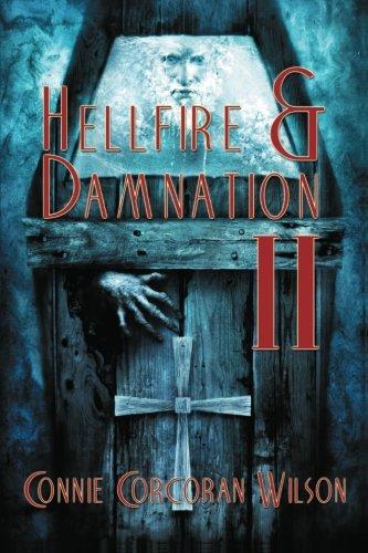 Hellfire & Damnation II: Connie Corcoran Wilson