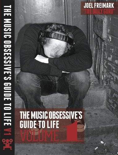 9780615677941: The Music Obsessive's Guide to Life, Vol. 1