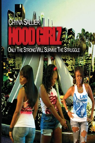 "9780615678337: Hood Girlz: ""Only the strong will survive the struggle"""