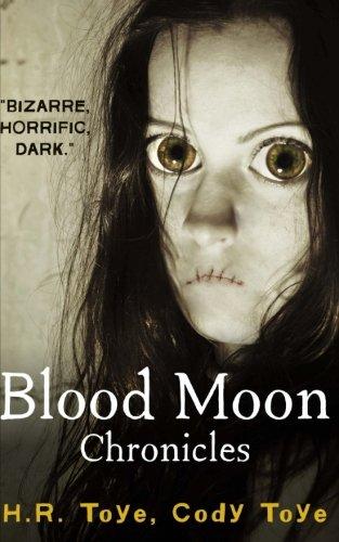 Blood Moon Chronicles: Cody Toye