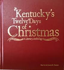 9780615678610: Kentucky's Twelve Days of Christmas - A Literary Anthology