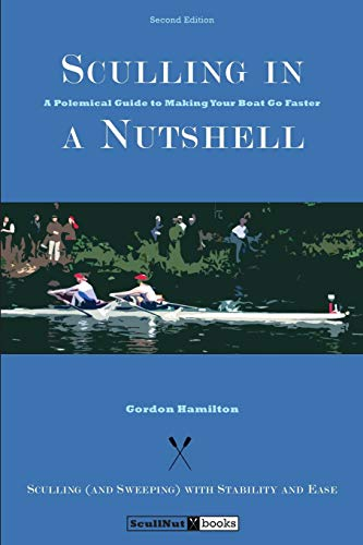 9780615679563: Sculling in a Nutshell: Second Edition