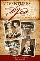 9780615680354: Adventures with God: Missionary Life of David and Georgina Solt