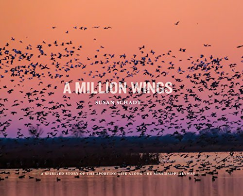 9780615681672: A Million Wings: A Spirited Story of the Sporting Life Along the Mississippi Flyway