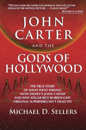 9780615682310: John Carter and the Gods of Hollywood