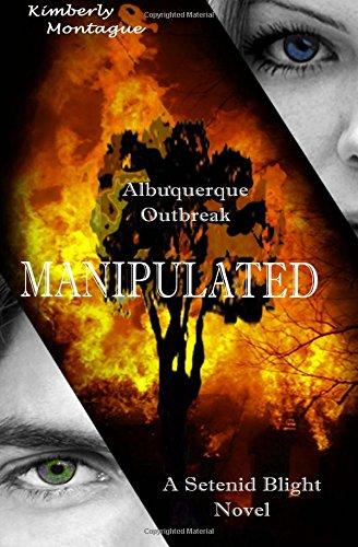 9780615682372: Manipulated: A Setenid Blight Novel