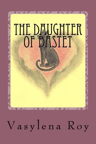 9780615682402: The Daughter of Bastet