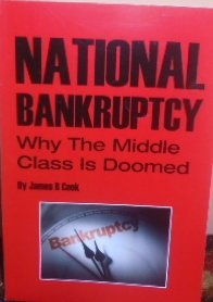 9780615682563: National Bankruptcy: Why the Middle Class Is Doomed