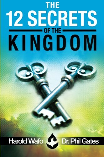 9780615682891: The 12 Secrets of the Kingdom