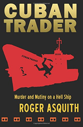 Cuban Trader: Roger Asquith