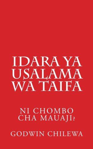 9780615684260: Idara ya USALAMA WA TAIFA: Ni chombo cha Mauaji?