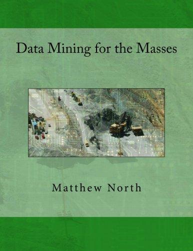 9780615684376: Data Mining for the Masses