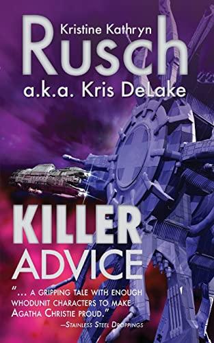 Killer Advice: Rusch, Kristine Kathryn,