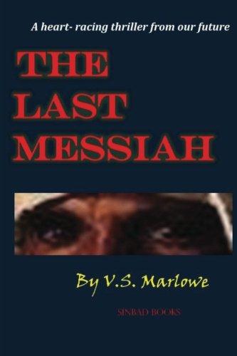 9780615686387: The Last Messiah