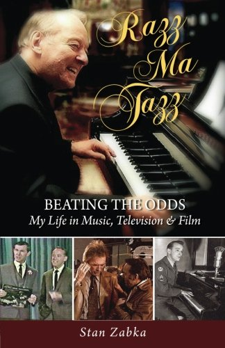 9780615686400: Razz Ma Tazz: BEATING THE ODDS. My Life in Music, Television and Film