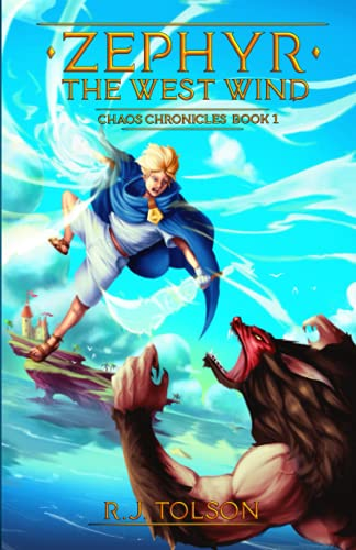 9780615686431: Zephyr: The West Wind (Chaos Chronicles, Book 1)