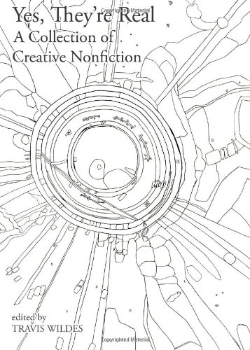 9780615686646: Yes, They're Real: A Collection of Creative Nonfiction