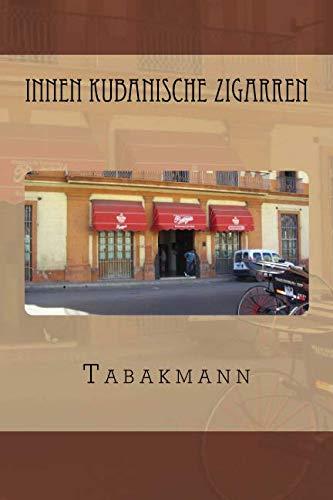 9780615687438: Innen Kubanische Zigarren (German Edition)