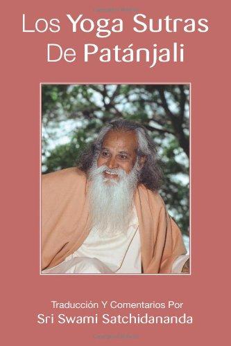 9780615688466: Los Yoga Sutras de Patánjali: Traducción y comentarios por Swami Satchidananda