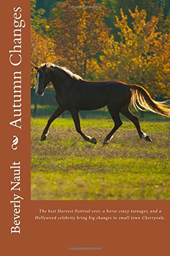 9780615688893: Autumn Changes: Book Two in the Seasons of Cherryvale (Volume 2)