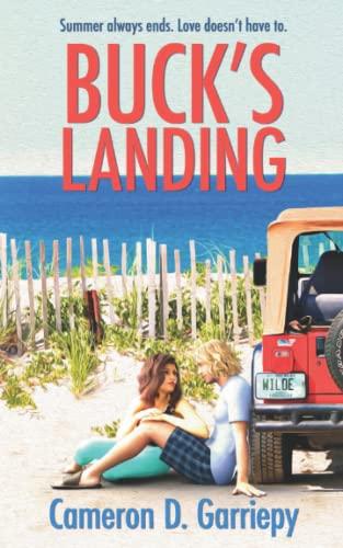 Bucks Landing A New England Seacoast Romance Volume 1: Cameron D. Garriepy