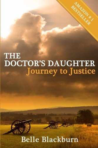 9780615690957: The Doctor's Daughter: Journey to Justice
