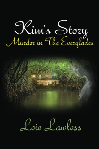 9780615691091: Kim's Story: Murder in the Everglades