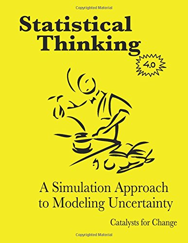 9780615691305: Statistical Thinking: A Simulation Approach to Modeling Uncertainty