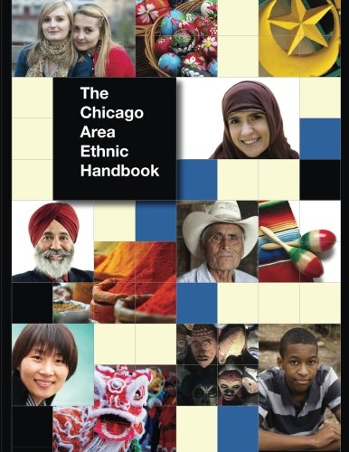 9780615691398: The Chicago Area Ethnic Handbook: A Guide To The Cultures And Traditions of Our Region's Diverse Communities.
