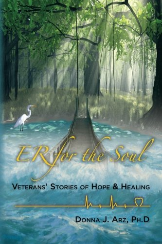 9780615691480: ER for the Soul: Veterans Stories of Hope and Healing (Volume 1)