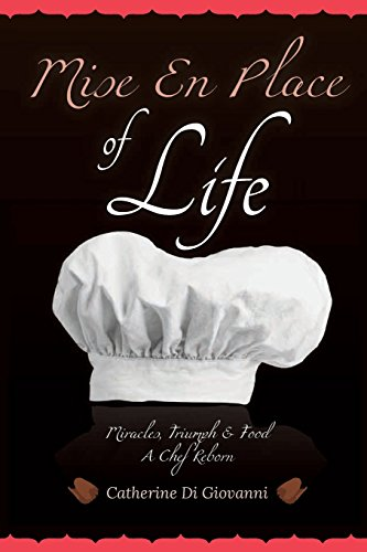 Mise En Place of Life: Catherine A. Digiovanni