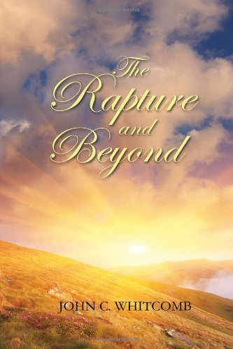 9780615691763: The Rapture and Beyond: Studies in Biblical Eschatology