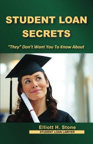 9780615691961: Student Loan Secrets: