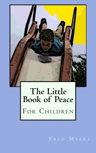 9780615692326: The Little Book of Peace for Children