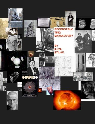 9780615697116: Reconstructing Mayakovsky: a novel of the future