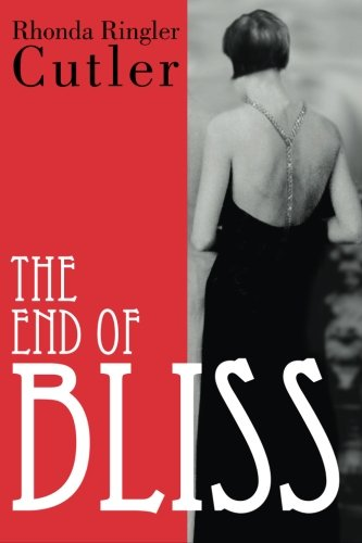 9780615697642: The End of Bliss