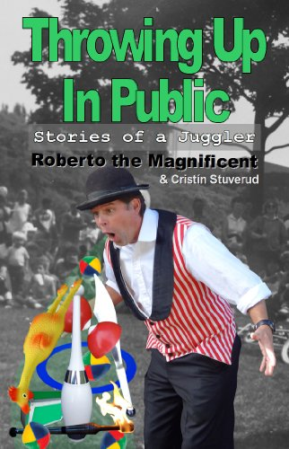 9780615698274: Throwing Up In Public (Roberto the Magnificent)