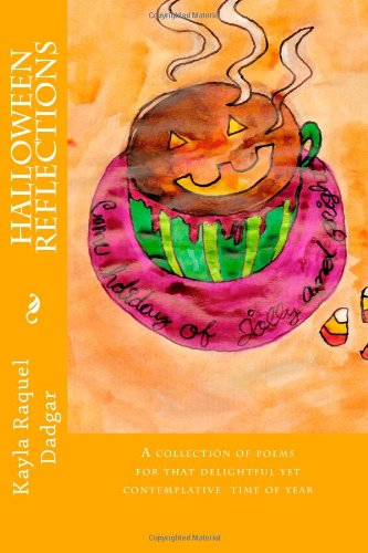 9780615700786: Halloween Reflections: A collection of poems for that delightful yet contemplative time of year