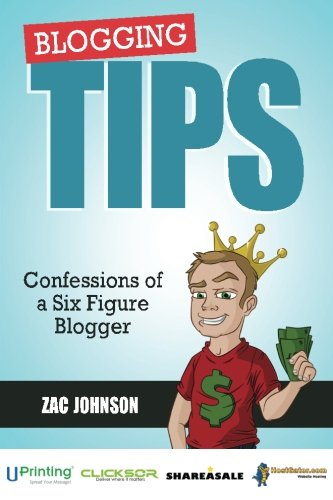 9780615701264: Blogging Tips: Confessions of a Six Figure Blogger