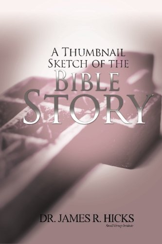9780615701677: A Thumbnail Sketch of the Bible Story