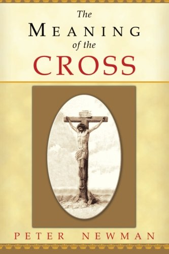 9780615702520: The Meaning of the Cross