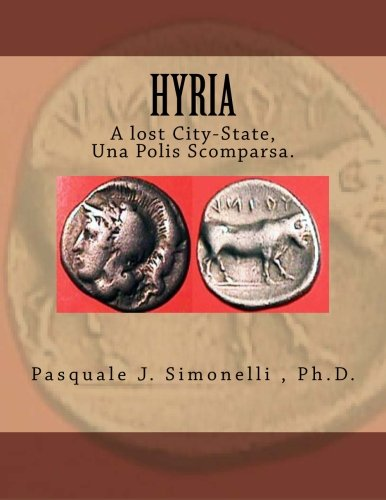 9780615702551: Hyria, A lost City-State, Una Polis Scomparsa.: Nola-Hyria